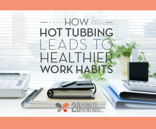 image of a desk with the title and link to an article titled how hot tubbing leads to healthier work habits